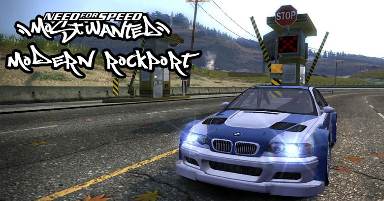 Blog  Need For Speed :Most Wanted Modern Rockport
