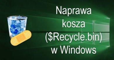 Naprawiamy kosz w systemie Windows