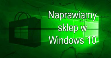 Jak naprawić sklep w systemie Windows