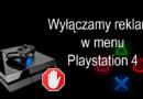 Jak pozbyć się reklam w Playstation 4