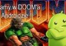 Gramy w DOOM'a na Androidzie !