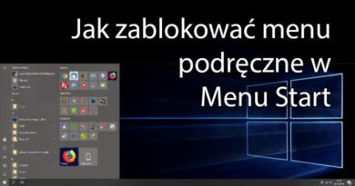 Jak zablokować menu podręczne w Menu Start