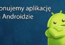 Klonujemy aplikację na Androidzie