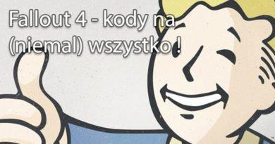 Fallout 4 – kody na (niemal) wszystko !