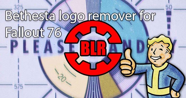 Blog  4 Bethesta logo remover for Fallout 76