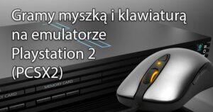 Blog  3 300x158 Emulacja Sony Playstation 2  na Androidzie