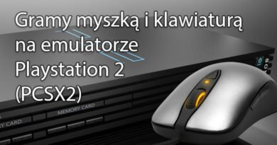 Gramy myszką i klawiaturą na emulatorze Playstation 2 (PCSX2)