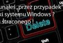 Usunąłeś przez przypadek pliki systemu Windows ? Nic straconego !
