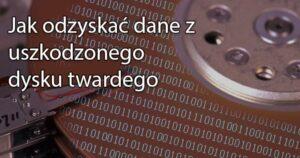Blog  2 300x158 Sprawdzamy czy HDD posiada błędne sektory (i próbujemy je naprawić)