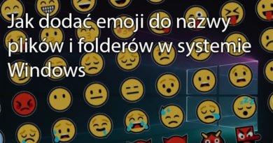 Jak dodać emoji do nazwy plików i folderów w systemie Windows