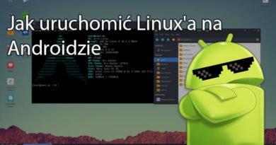 Jak uruchomić Linux'a na Androidzie