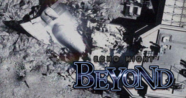 Blog  4 Echo Night: Beyond (2004)