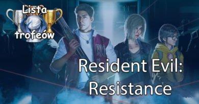 Trofea i osiągnięcia: Resident Evil Resistance