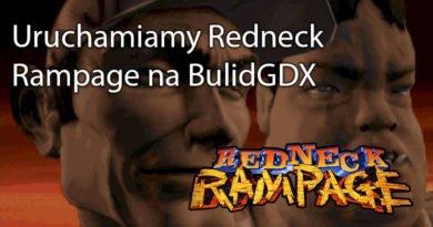 Uruchamiamy Redneck Rampage na BulidGDX