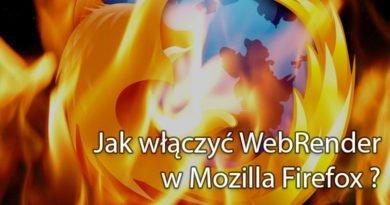 Jak włączyć WebRender w Mozilla Firefox ?