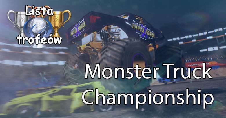 trofki 5 Trofea i osiągnięcia: Monster Truck Championship